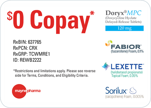 Mayne Pharma Patient Savings Card. $0 Copay. Most insured, eligible patients will pay $0 for a Mayne Pharma branded prescription. Fabior tazarotene foam 0.1 percent, Sorilux calcipotriene foam 0.005%, Doryx MPC doxycycline hyclate delayed-release tablets 120 mg. No activation required. RxBIN: 610524; RxPCN: Loyalty; RxGRP: 50777358; ID: 1175175966. Restrictions and limitations apply. Please see reverse side for Terms, Conditions, and Eligibility Criteria. Mayne Pharma logo